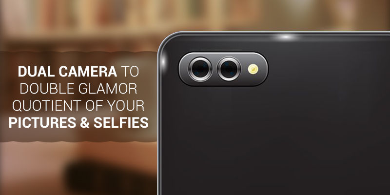 Dual Camera To Double Glamor Quotient Of Your Pictures & Selfies
