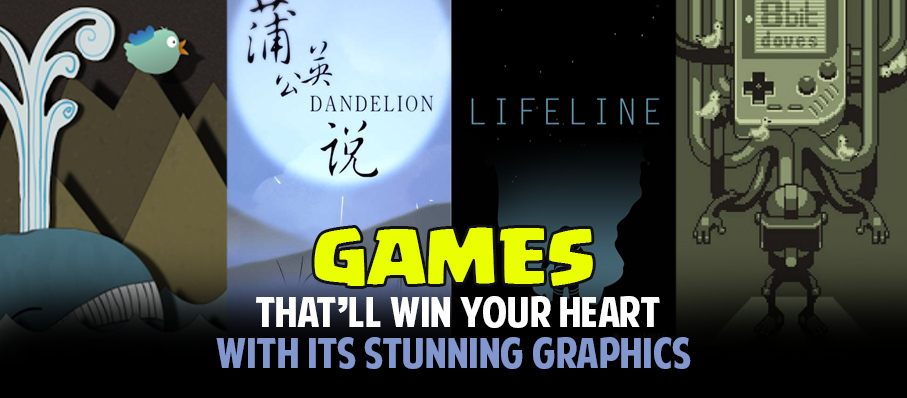 Games That'll Win Your Heart With Its Stunning Graphics